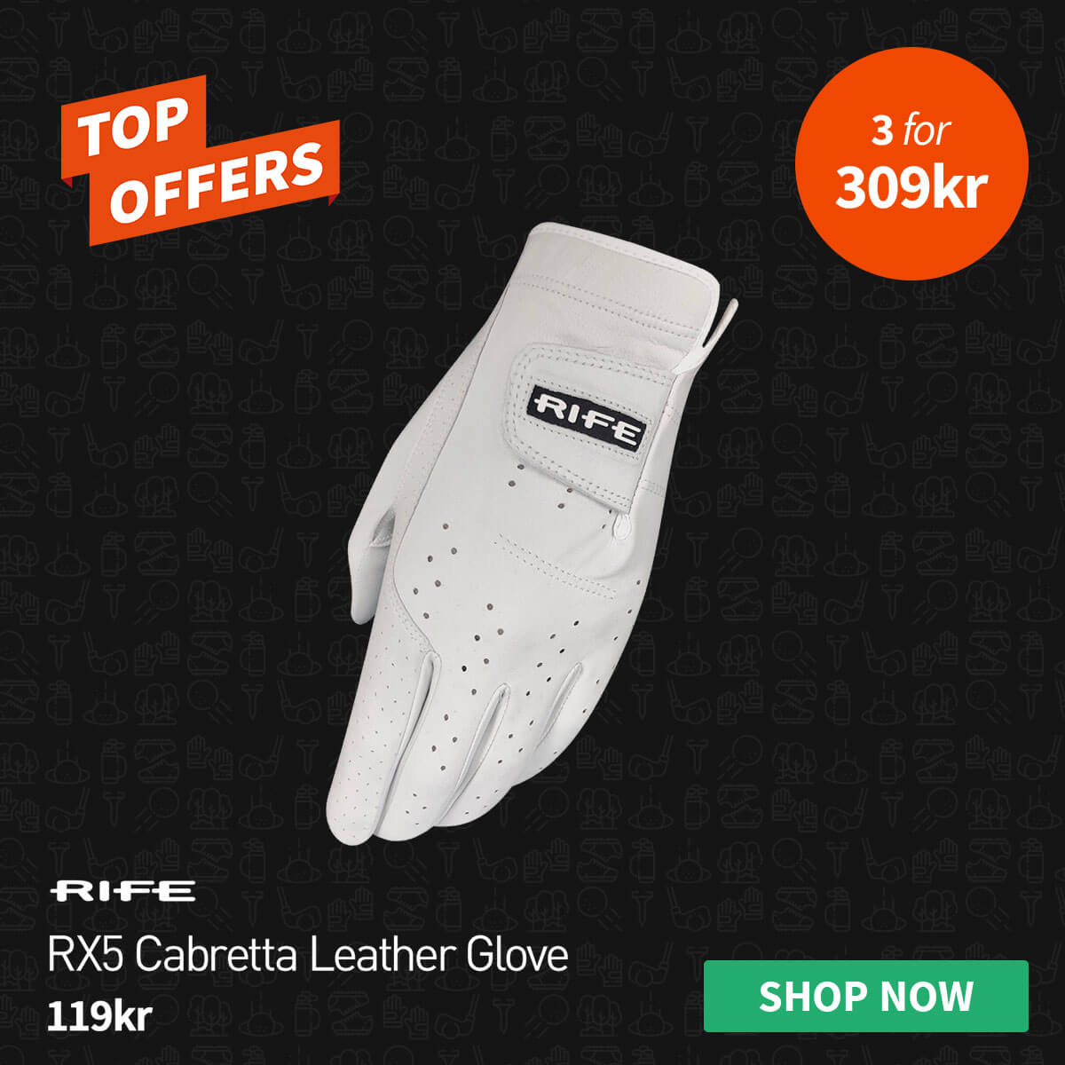 TOP OFFERS - RIFE GLOVES